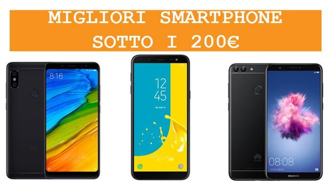 Migliori smartphone sotto i 200€